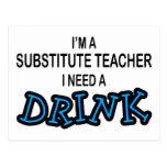 Need a Drink - Substitute Teacher Postcards