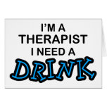Need a Drink - Therapist Cards