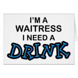 Need a Drink - Waitress Cards