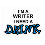 Need a Drink - Writer Postcard