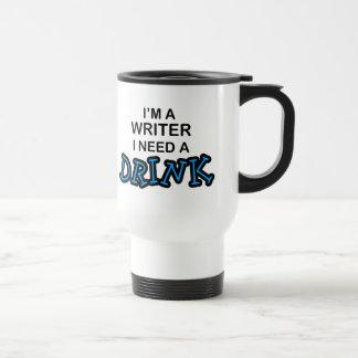 Need a Drink - Writer Travel Mug