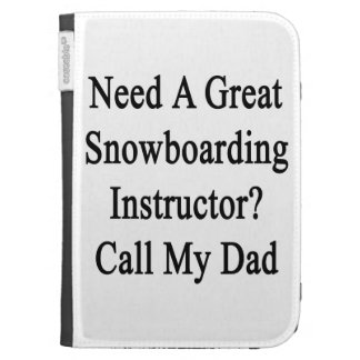 Need A Great Snowboarding Instructor Call My Dad Kindle Keyboard Covers