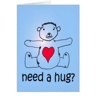 Need a hug? card