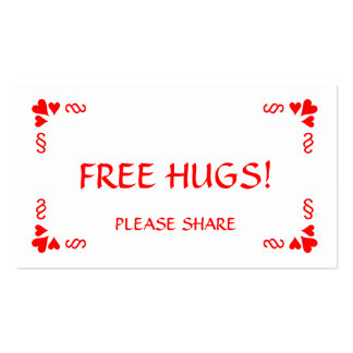 Need a Hug?  Hand out a Free Hugs card! Business Card