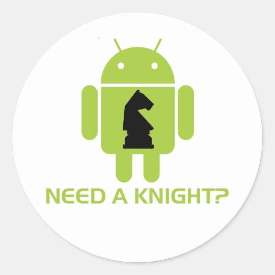 Need A Knight? (Software Developer Humor) Classic Round Sticker