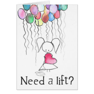Need a Lift Balloon Girl Encouragement Card