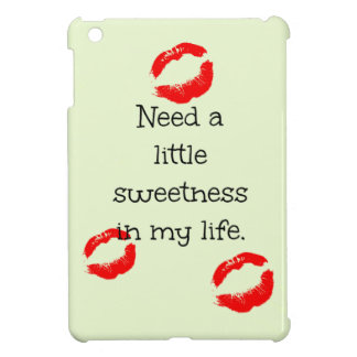 Need a little sweetness in my life cover for the iPad mini