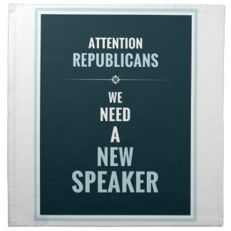 Need A New Speaker Cloth Napkin