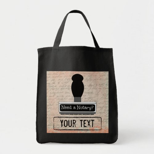 Need a Notary Rubber Stamp Customized Grocery Tote Bag