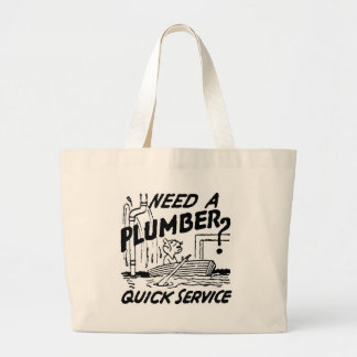 NEED A PLUMBER CANVAS BAG