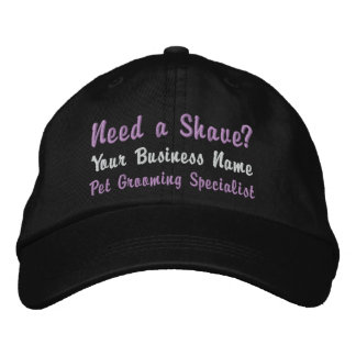 Need a Shave? Pet Groomer Business Embroidered Cap Baseball Cap