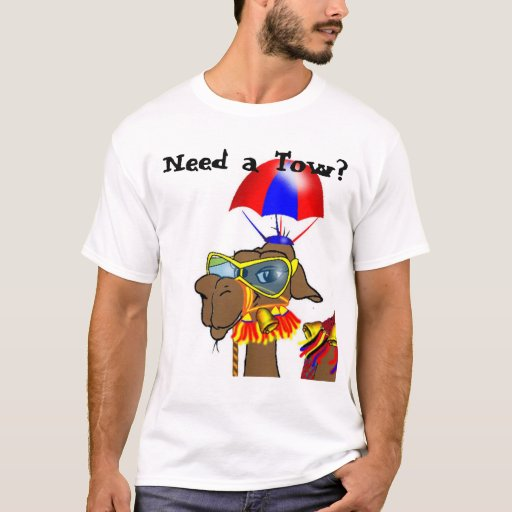 Need a Tow? T-Shirt