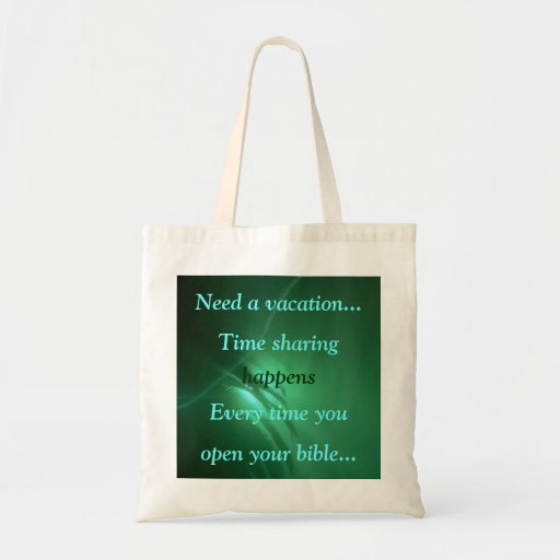 Need a vacation..., Time sharing ,... Bags