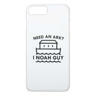 Need An Ark? I Noah Guy. iPhone 8 Plus/7 Plus Case