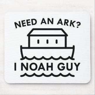 Need An Ark? I Noah Guy. Mouse Pad