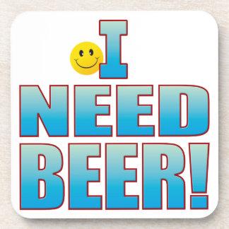 Need Beer Life B Drink Coaster