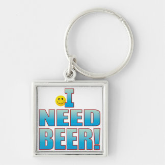 Need Beer Life B Silver-Colored Square Keychain