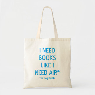 Need Books Like I Need Air (Air Negotiable) Tote Bag