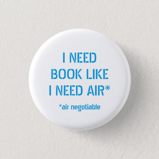 Need Books Like I Need Air Button