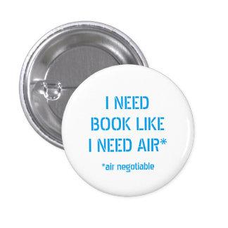 Need Books Like I Need Air Button