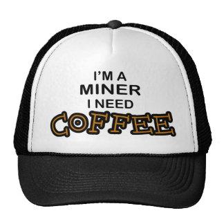 Need Cofee - Miner Trucker Hat
