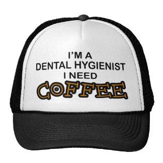 Need Coffee - Dental Hygienist Trucker Hat