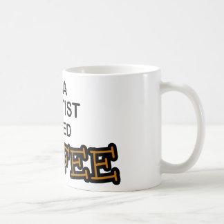 Need Coffee - Dentist Coffee Mug