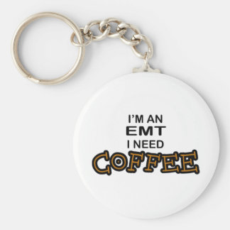 Need Coffee - EMT Keychain