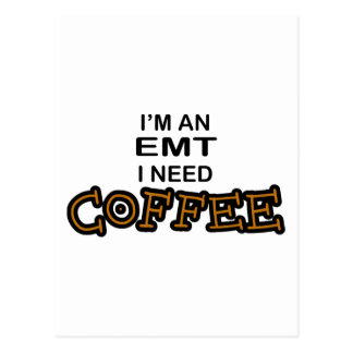 Need Coffee - EMT Postcard