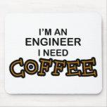Need Coffee - Engineer Mouse Pad
