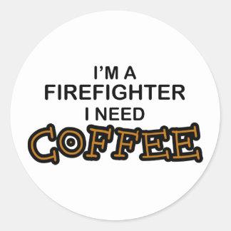 Need Coffee - Firefighter Classic Round Sticker