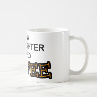 Need Coffee - Firefighter Classic White Coffee Mug