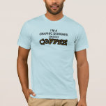 Need Coffee - Graphic Designer T-Shirt