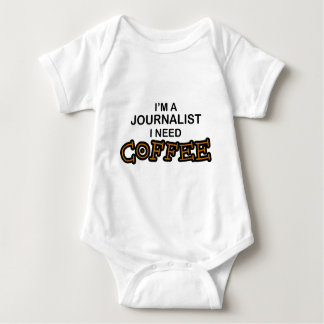 Need Coffee - Journalist Baby Bodysuit