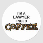 Need Coffee - Lawyer Classic Round Sticker