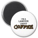 Need Coffee - Lawyer Magnet