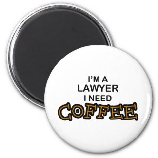 Need Coffee - Lawyer Magnet