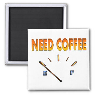 Need Coffee Magnet