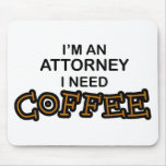 Need Coffee Mousepads