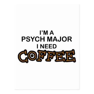 Need Coffee - Psych Major Postcard