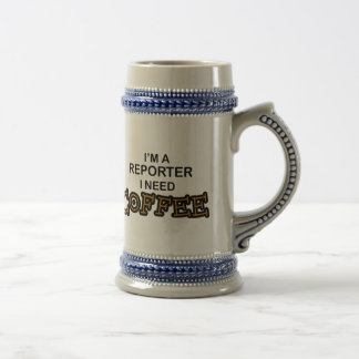 Need Coffee - Reporter 18 Oz Beer Stein