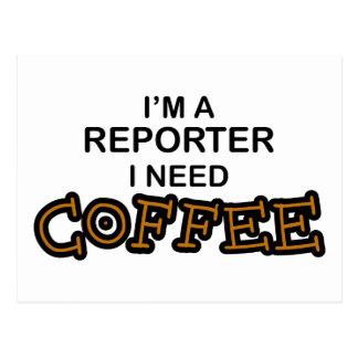 Need Coffee - Reporter Postcard