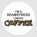 Need Coffee - Seamstress Classic Round Sticker