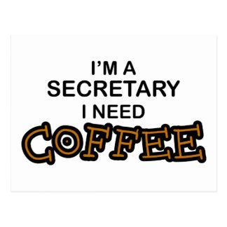 Need Coffee - Secretary Postcard
