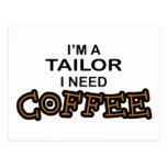 Need Coffee - Tailor Postcard