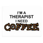 Need Coffee - Therapist Postcard
