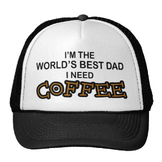 Need Coffee - World's Greatest Dad Mesh Hats