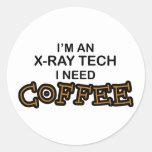 Need Coffee - X-Ray Tech Round Stickers