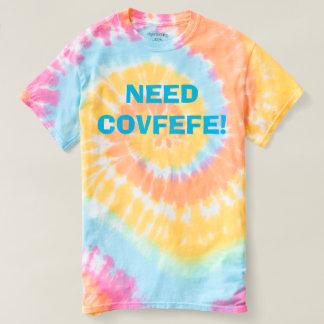 NEED COVFEFE! | funny pastel rainbow swirl tie dye T-shirt