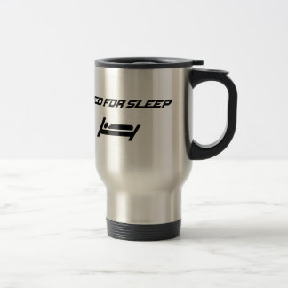 Need for sleep travel mug